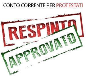 Conto corrente per protestati