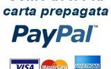 Come avere la carta prepagata PayPal