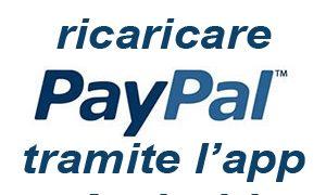 Come ricaricare la PayPal tramite app Android