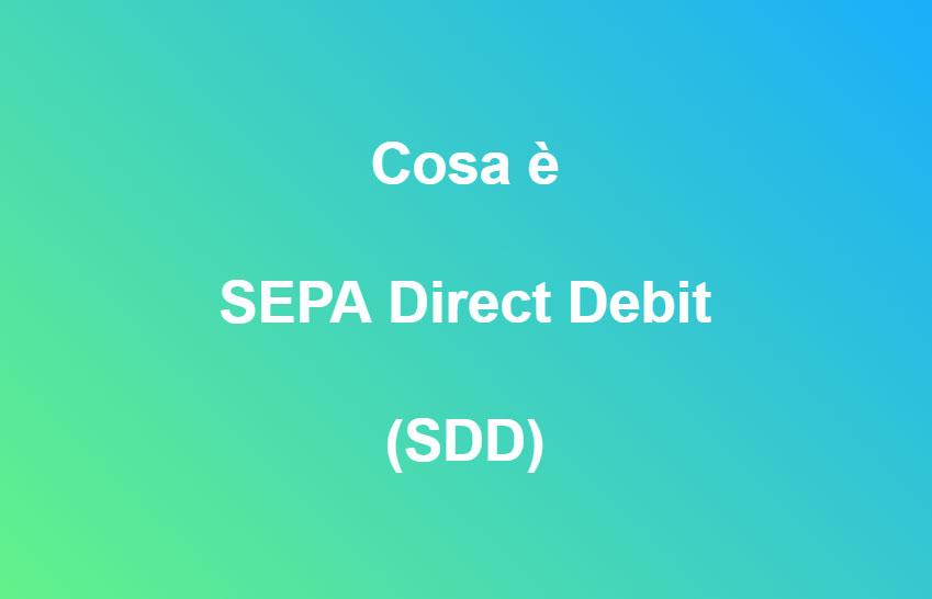 SEPA Direct Debit SDD