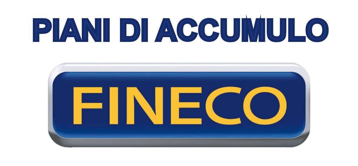 Piani di Accumulo Fineco