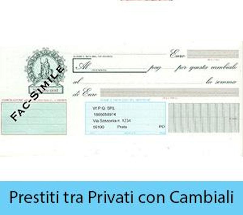 Prestiti tra privati con cambiali